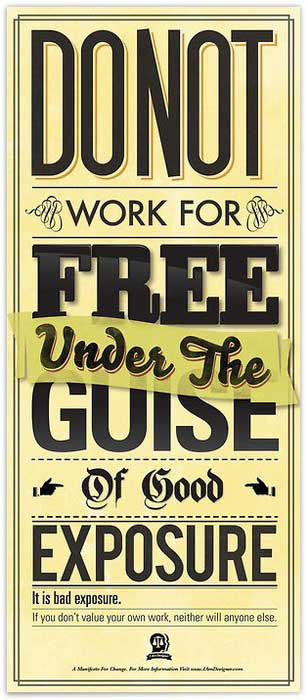 do not work for free