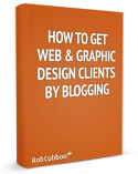 How-To-GetWeb-Graphic-Design-Clients-By-Blogging