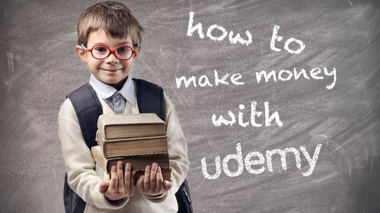 make money with udemy on a backboard with a school kid
