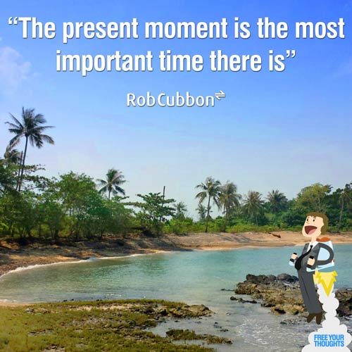 FB-FYT-The-present-moment-is-the-most-important-time-there-is