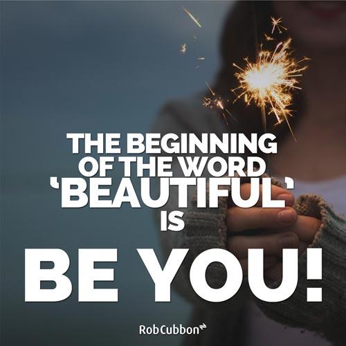BE YOU BEAUTIFUL